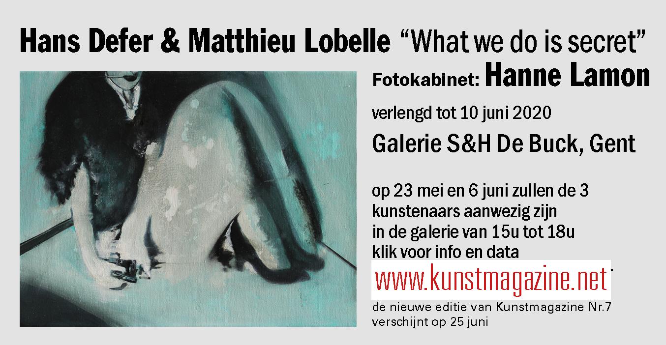 HANS DEFER, MATTHIEU LOBELLE & HANNE LAMON - What we do is secret
