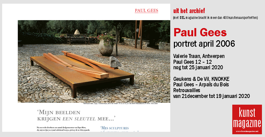 <h2><a href='https://www.kunstmagazine.net/news/article/161'>PAUL GEES<br /> PORTRET UIT HET ARCHIEF</a></h2>