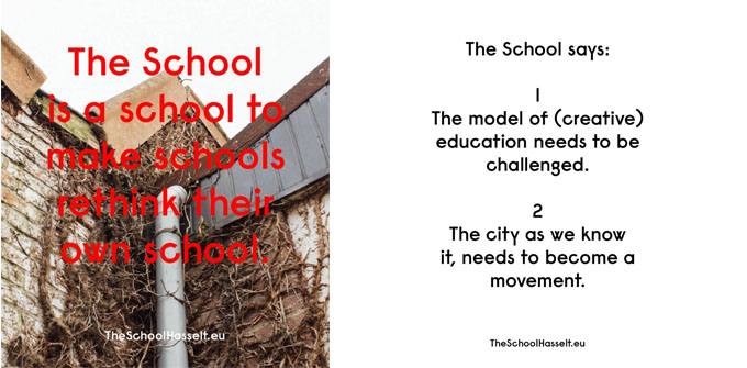 THE SCHOOL - a creative residency programme, Hasselt